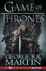 A Game of Thrones (Book 1) (TV tie-in edition) - George R. R. Martin