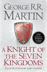 A Knight of the Seven Kingdoms - George R. R. Martin / Paperback
