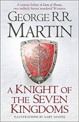 A Knight of the Seven Kingdoms - George R. R. Martin / Hardcover