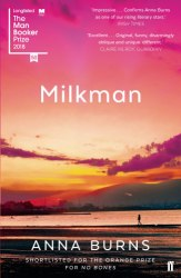 The Milkman - Anna Burns