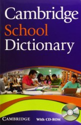 Cambridge School Dictionary with CD-ROM / Словник