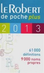 Le Robert de Poche Plus 2013 / Словник