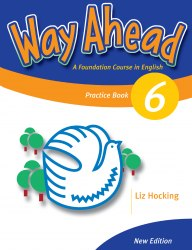 Way Ahead New Edition 6 Practice Book / Зошит для практики
