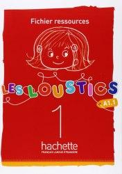 Les Loustics 1 Fichier ressources / Ресурси для вчителя
