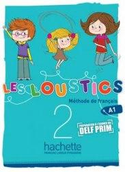 Les Loustics 2 Méthode de Français - Livre de l'élève / Підручник для учня