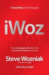 I, Woz - Steve Wozniak