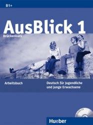 AusBlick 1 Arbeitsbuch mit Audio-CD / Робочий зошит