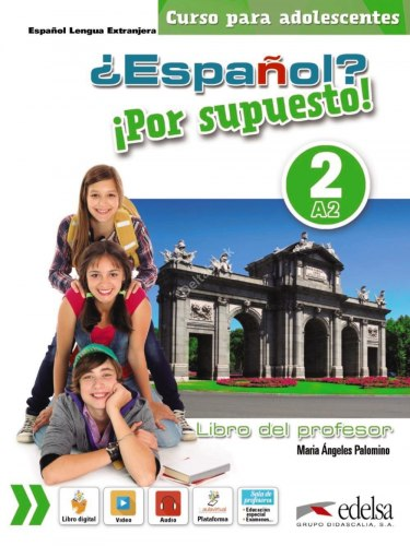 Espanol? Por supuesto! 2 Libro del profesor + CD Audio / Підручник для вчителя