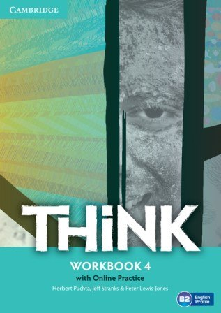 Think 4 Workbook with Online Practice / Робочий зошит