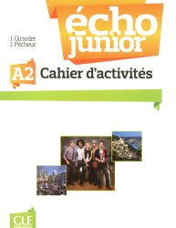 Écho Junior A2 Cahier d'activités / Робочий зошит
