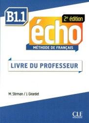 Écho 2e édition B1.1 Livre de professeur / Підручник для вчителя