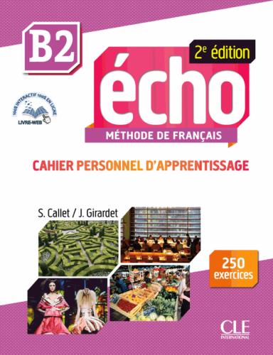 Écho 2e édition B2 Cahier d'apprentissage avec CD audio et Livre-web / Робочий зошит