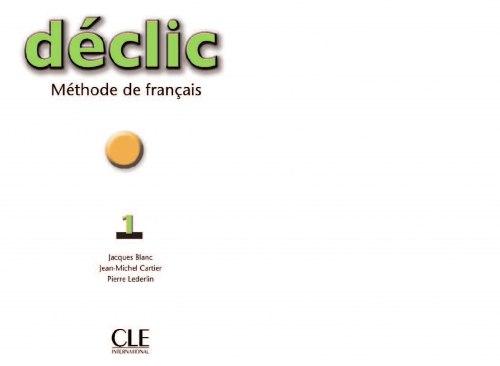 Déclic 1 Méthode de Français - Livre de l'élève / Підручник для учня