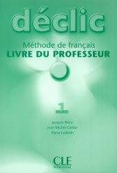 Déclic 1 Livre du professeur / Підручник для вчителя