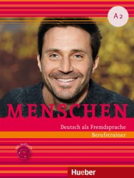 Menschen A2 Berufstrainer mit Audio-CD / Практичний посібник з ділової мови