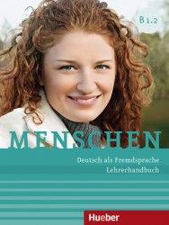 Menschen B1.2 Lehrerhandbuch / Підручник для вчителя