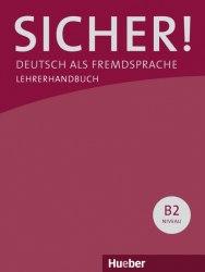 Sicher! B2 Lehrerhandbuch Lektion 1-12 / Підручник для вчителя