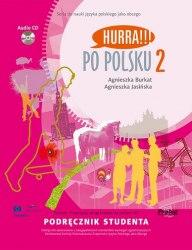 Hurra!!! Po Polsku 2 Podręcznik Studenta z CD / Підручник для учня