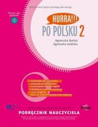 Hurra!!! Po Polsku 2 Podręcznik Nauczyciela / Підручник для вчителя