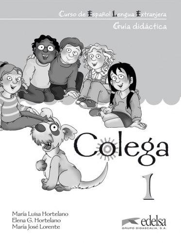 Colega 1 Guia didactica / Підручник для вчителя