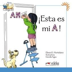 Colega Lee 1 !Esta es mi A! / Книга для читання
