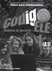 Codigo ELE 1 Cuaderno de ejercicios / Робочий зошит