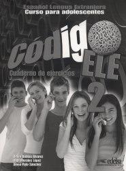 Codigo ELE 2 Cuaderno de ejercicios / Робочий зошит