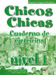 Chicos Chicas 1 Cuaderno de Ejercicios / Робочий зошит