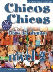 Chicos Chicas 2 Libro del Alumno / Підручник для учня