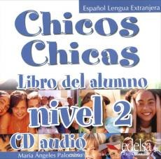 Chicos Chicas 2 Audio CD / Аудіо диск