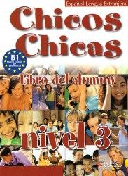 Chicos Chicas 3 Libro del Alumno / Підручник для учня
