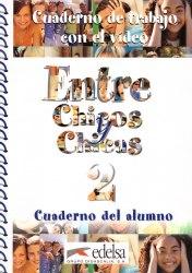 Entre Chicos 2 Test de Comprension Oral / Збірник вправ