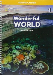 Wonderful World (2nd Edition) 1 Lesson Planner with Class Audio CD, DVD, and Teacher's Resource CD-ROM / Підручник для вчителя