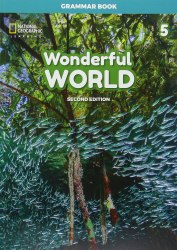 Wonderful World (2nd Edition) 5 Grammar Book / Граматика
