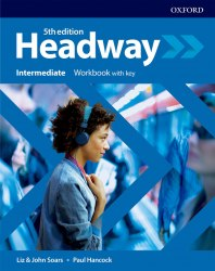 Headway (5th Edition) Intermediate Workbook with key / Робочий зошит