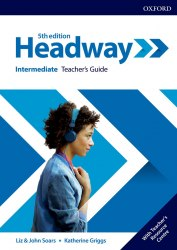 Headway (5th Edition) Intermediate Teacher's Guide with Teacher's Resource Center / Ресурси для вчителя