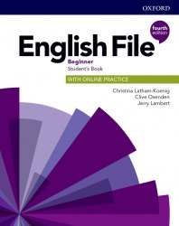 English File (4th Edition) Beginner Student's Book with Online Practice / Підручник для учня