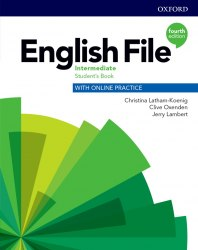 English File (4th Edition) Intermediate Student's Book with Online Practice / Підручник для учня