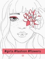 #girls#fashion#flowers / Розмальовка