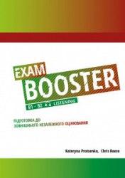 Exam Booster B1-B2 Listening Підготовка до ЗНО
