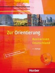 Zur Orientierung: Basiswissen Deutschland Kursbuch mit Audio-CD / Підручник для учня