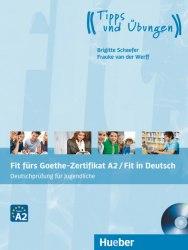 Fit fürs Goethe-Zertifikat A2: Fit in Deutsch (Deutschprüfung für Jugendliche) / Підручник для учня