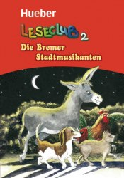 Die Bremer Stadtmusikanten / Книга для читання