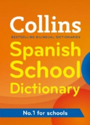 Collins Spanish School Dictionary / Словник