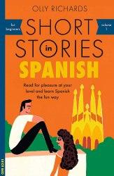 Short Stories in Spanish for Beginners / Книга для читання