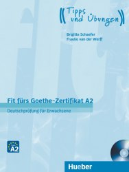 Fit fürs Goethe-Zertifikat A2: Deutschprüfung für Erwachsene mit Audio-CD / Підручник для учня