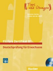 Fit fürs Goethe-Zertifikat B1: Start Deutsch 2 mit Audio-CD / Підручник для учня