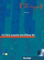 Fit fürs Goethe-Zertifikat B2 mit Audio-CD / Підручник для учня