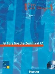 Fit fürs Goethe-Zertifikat C1 mit Audio-CD / Підручник для учня