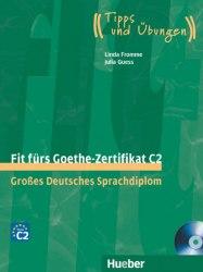 Fit fürs Goethe-Zertifikat C2 mit Audio-CDs / Підручник для учня